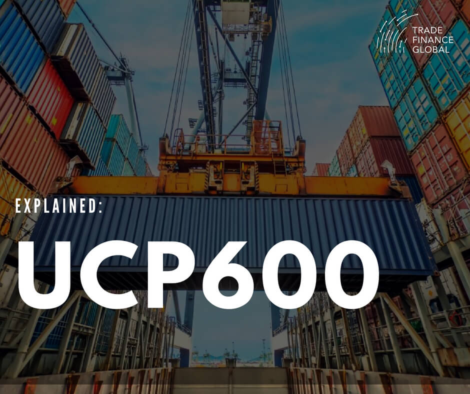 UCP 600 and Letters of Credit | TFG 2019 Guide [FREE