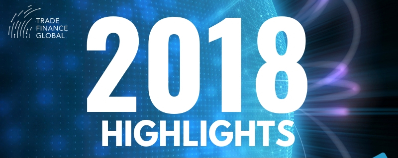 2018 Top Trade Finance Highlights and Trends [FREE PDF]