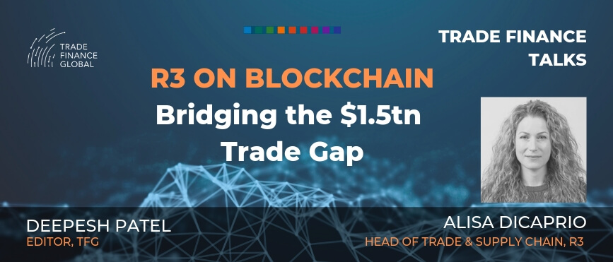 PODCAST: Alisa DiCaprio from R3 – Bridging the $1.5tn trade gap (S1E3)