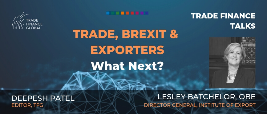 PODCAST: Trade, Brexit & Exporting - Lesley Batchelor OBE (S1E4