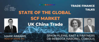 PODCAST: State of the Global Supply Chain Finance Market - UK and China