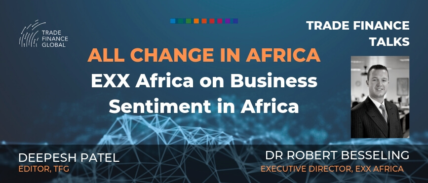 Trade Finance Talks Robert Besseling Podcast Exx Africa S1 E9