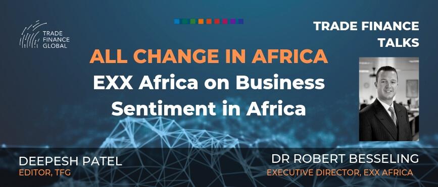 Trade Finance Talks Robert Besseling Podcast Exx Africa S1 E9