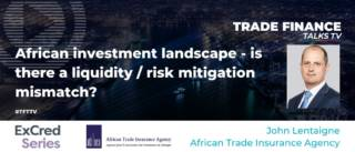 TFT TV John Lentaigne African Trade Insurance Agency