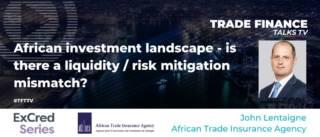 TFT TV John Lentaigne African Trade Insurance Agency