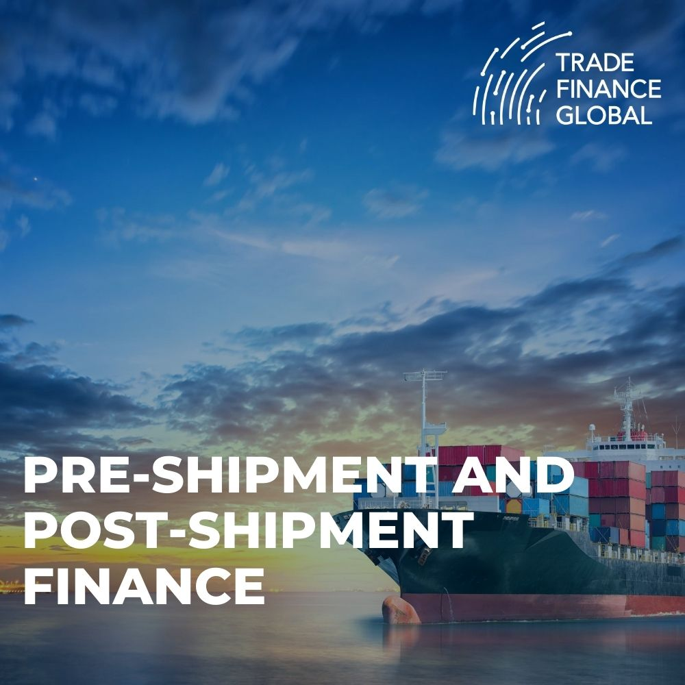pre-shipment and post-shipment finance
